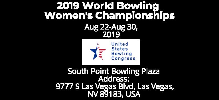 Diana Zavjalova Schedule - 2019 WORLD BOWLING WOMEN'S CHAMPIONSHIPS USBC Event